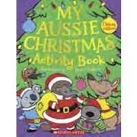 MY AUSSIE CHRISTMAS ACTIVITY BOOK