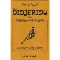 HOW TO PLAY THE DIDGERIDOO (DIDJERIDU) BOOKLET