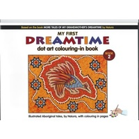 MY FIRST DREAMTIME DOT ART COLOURING-IN BOOK - VOLUME 2