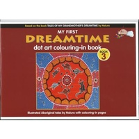 MY FIRST DREAMTIME DOT ART COLOURING-IN BOOK - VOLUME 3