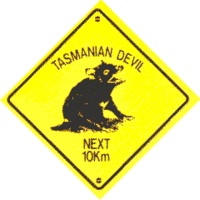 'TASMANIAN DEVIL NEXT 10 KM' MEDIUM PLASTIC ROADSIGN