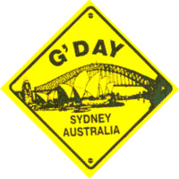 'G'DAY - SYDNEY AUSTRALIA' SMALL PLASTIC ROAD SIGN